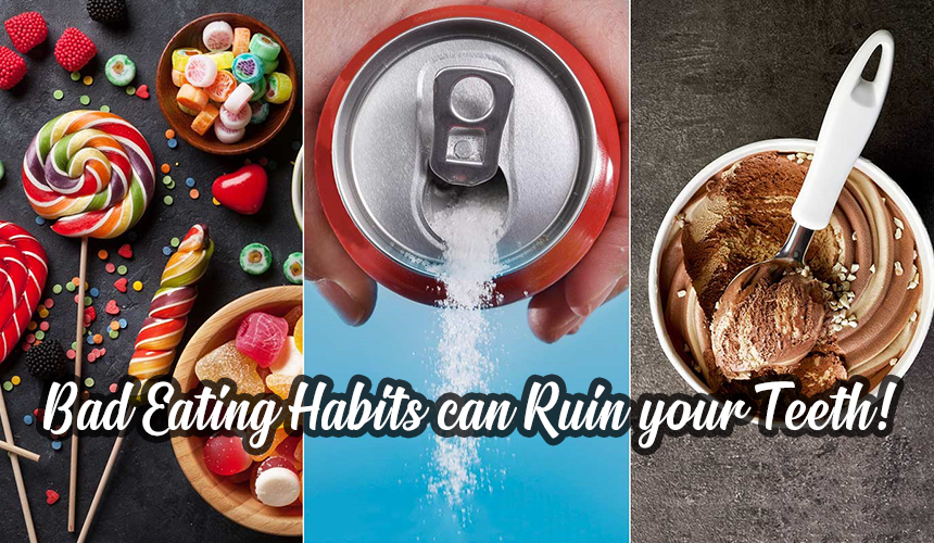 Bad-Eating-Habits-can-Ruin-your-Teeth